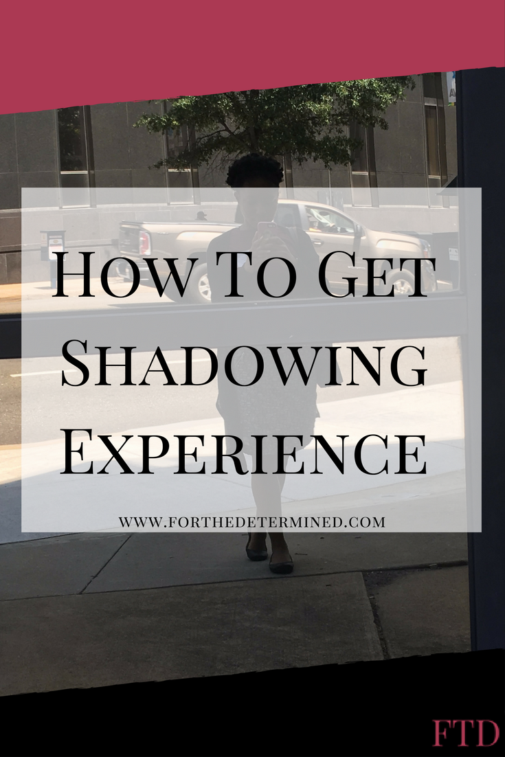 how to get shadwoing experience