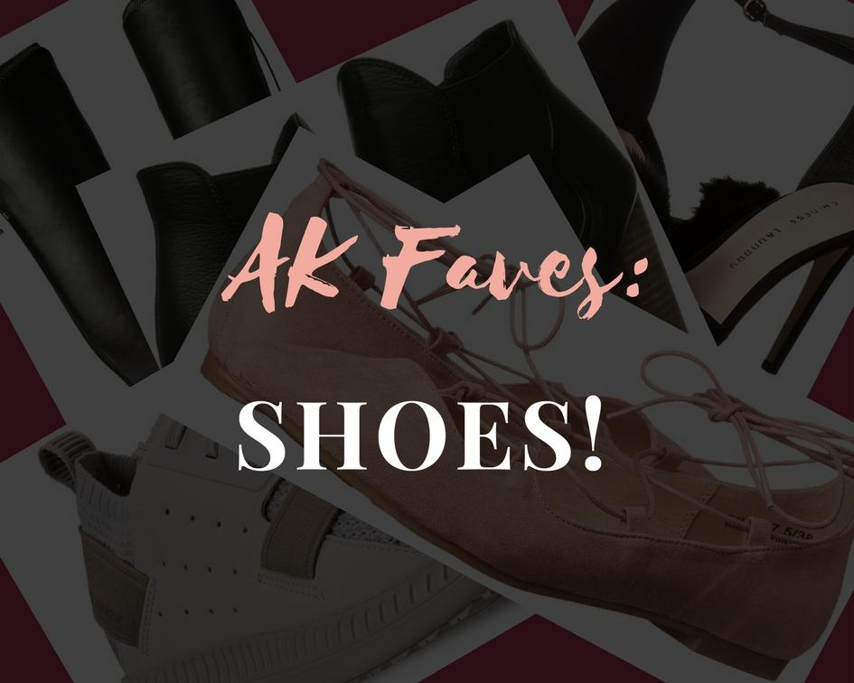AK Faves: Shoes!